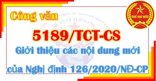 Công văn 5189/TCT-CS Giới thiệu các nội dung mới Nghị định 126