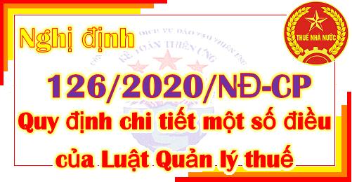 Nghị định 126/2020/NĐ-CP Quy định chi tiết Luật quản lý thuế