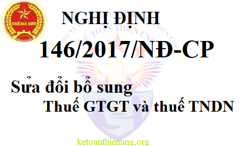 Nghị định 146/2017/NĐ-CP sửa đổi, bổ sung Nghị định 100/2016/NĐ-CP và 12/2015/NĐ-CP