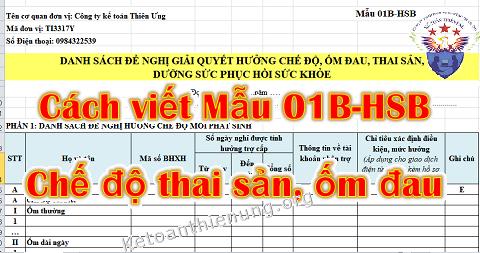 Cách viết Mẫu 01B-HSB thai sản, ốm đau dưỡng sức sau sinh