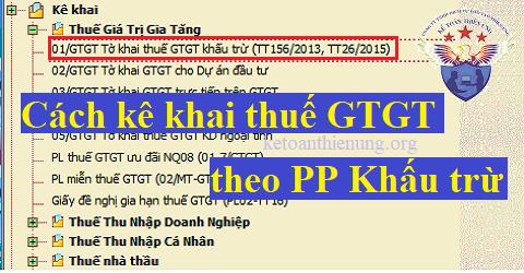 Cách kê khai thuế GTGT theo phương pháp khấu trừ