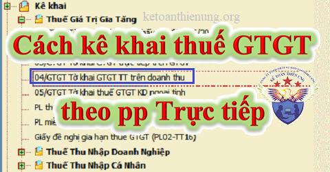 Cách kê khai thuế GTGT theo phương pháp trực tiếp