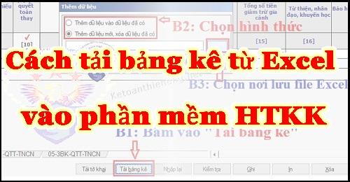 Hướng dẫn cách tải file Excel vào HTKK chi tiết