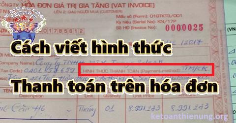 Cách viết hình thức thanh toán trên hoá đơn GTGT
