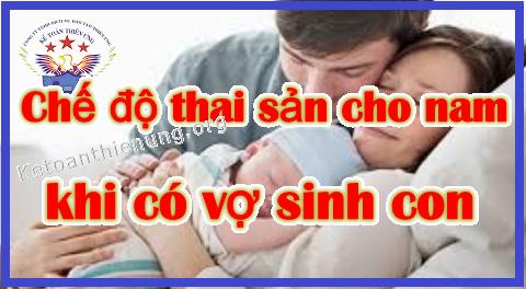 Chế độ thai sản cho nam giới 2019 khi vợ sinh con