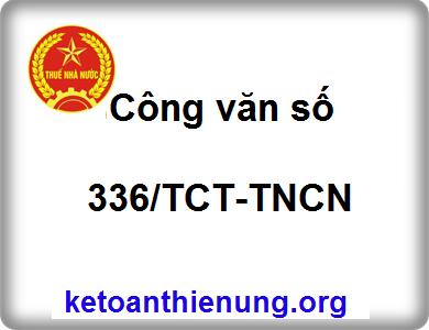 Công văng 336/TCT-TNCN hướng dẫn quyết toán thuế TNCN năm 2013