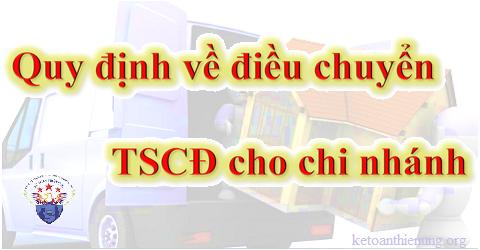 Quy định về điều chuyển TSCĐ cho chi nhánh.