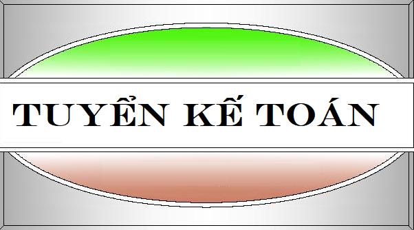 Công ty TNHH ĐT và PT thương mại Hoàng Hải Tuyển kế toán tổng hợp