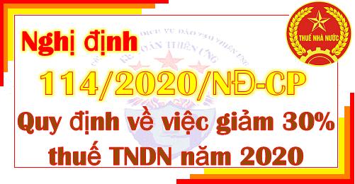 Nghị định 114/2020/NĐ-CP giảm thuế thu nhập doanh nghiệp năm 2020