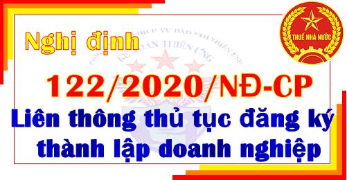 Nghị định 122/2020/NĐ-CP liên thông thủ tục đăng ký thành lập doanh nghiệp