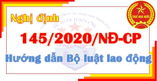 Nghị định 145/2020/NĐ-CP hướng dẫn bộ luật lao động