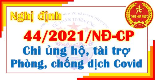 Nghị định 44/2021/NĐ-CP Chi ủng hộ tài trợ chống dịch Covid