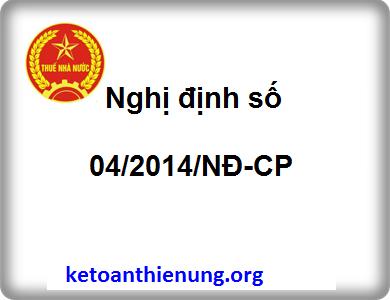 Nghị định số 04/2014/NĐ-CP sửa đổi bổ sung NĐ 51/2010/NĐ-CP
