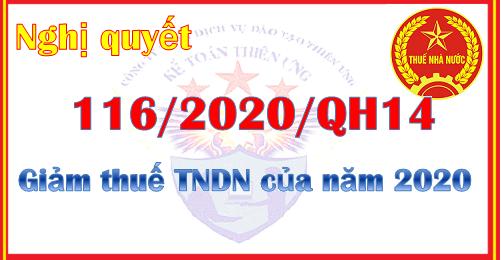 Nghị quyết 116/2020/QH14 giảm thuế TNDN phải nộp năm 2020