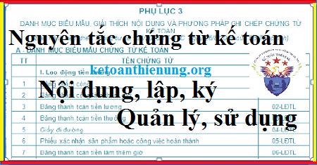 Nguyên tắc chứng từ kế toán – Lập, ký, nội dung trên chứng từ.