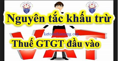 Nguyên tắc khấu trừ thuế GTGT đầu vào