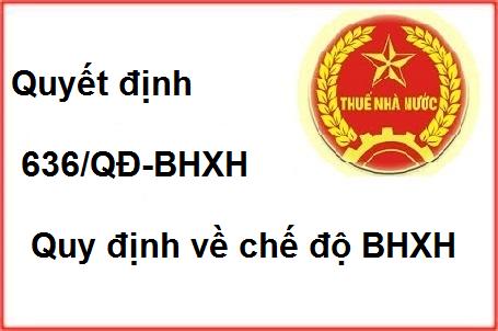 Quyết định 636/QĐ-BHXH Hồ sơ quy trình hưởng BHXH