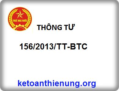 THÔNG TƯ số 156/2013/TT-BTC Hướng dẫn thi hành luật thuế