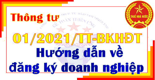 Thông tư 01/2021/TT-BKHĐT quy định về đăng ký doanh nghiệp