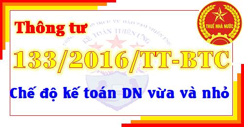 Thông tư 133/2016/TT-BTC chế độ kế toán cho doanh nghiệp nhỏ và vừa
