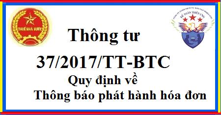 Thông tư 37/2017/TT-BTC quy định về thông báo phát hành hóa đơn