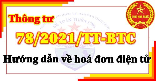 Thông tư 78/2021/TT-BTC hướng dẫn hoá đơn điện tử