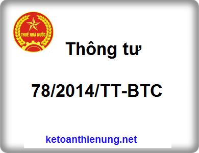 Thông tư 78/2014/TT-BTC thi hành luật thuế thu nhập doanh nghiệp