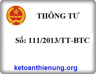 Thông tư số 111/2013/TT-BTC của Bộ tài chính hướng dẫn thực hiện luật thuế TNCN