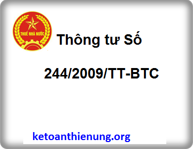 Thông tư Số 244/2009/TT-BTC sửa đổi bổ sung QĐ 15/2006/QĐ-BTC