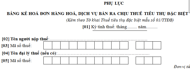 Bảng kê hàng hóa dịch vụ bán ra chịu thuế TTĐB Mẫu số 01-1/TTĐB