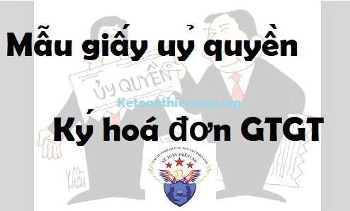 Mẫu giấy ủy quyền Ký hoá đơn GTGT (lập hóa đơn)