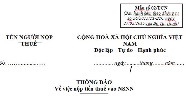 Thông báo về việc nộp tiền thuế vào NSNN Mẫu 02/TCN