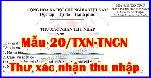 Mẫu 20/TXN-TNCN Thư xác nhận thu nhập mới nhất